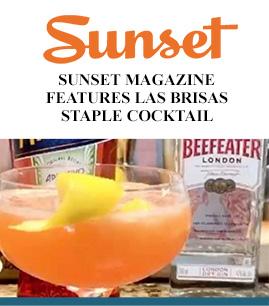 Sunset magazine features Las Brisas Staple Cocktail