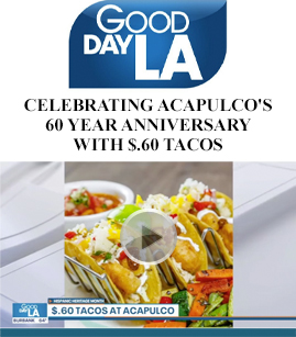 Celebrtating Acapulco's 60 Year Anniversary With $0.60 Tacos banner image