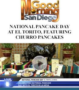 National Pancake Day At El Torito, Featuring Churro Pancakes banner image