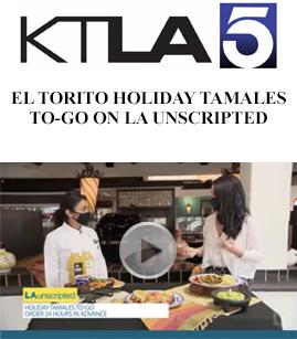 El Torito Holiday Tamales to-go on la unscripted