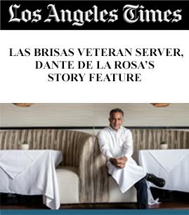 Featured Los Angeles Times: Las Brisas Veteran Server, Dante De La Rosa's Story