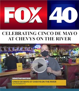 Celebrating Cinco de Mayo at Chevys on the River banner image