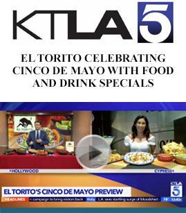 El Torito Celerating Cinco De Mayo With Food And Drink Specials banner image