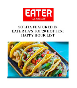 Solita Featured In Eater LA'S Top 20 Hottest Happy Hour List banner image