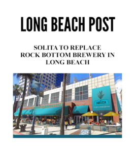Solita To Replace Rock Bottom Brewery In Long Beach banner image